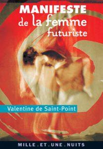 Su fondo rosso una danzatrice in evoluzione; sopra, il titolo MANIFESTE de la femme futuriste, libro-manifesto della scrittrice futurista e danzatrice Valentine de Saint-Point