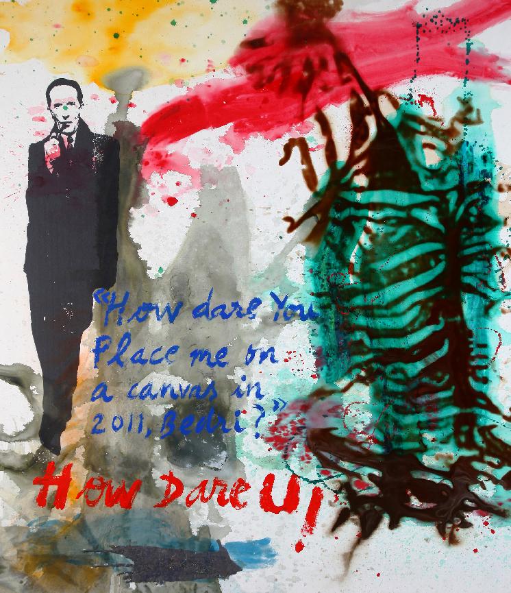 l'immagine mostra l'opera di Bedri Baykam, How Dare You Place Me on a Canvas in 2011, Bedri How Dare U, 235x206 cm, tecnica mista su tela, 2011