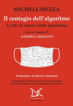 Cover of Michele Mezza's essay, The contagion of the algorithm, Donzelli Editore. On a red background a mask with a digital code