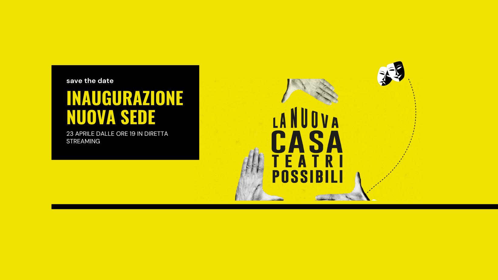 locandina dell'inaugurazione-compleanno di Teatri possibili a Milano, sfondo giallo e la dicitura dell'inaugurazione con indicazione della data e dello straming