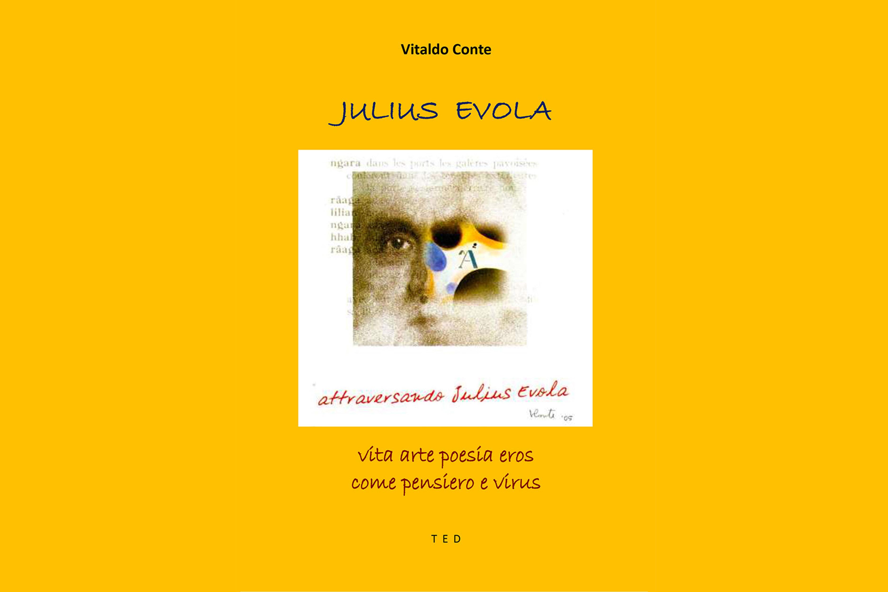 """L'immagine mostra la copertina del libro """"Vita arte poesia eros come pensiero e virus"""" di Julius Evola. La copertina è quasi interamente gialla con al centro una piccola icona composta dal collage di alcune opere d0arte e scritte rosse"""