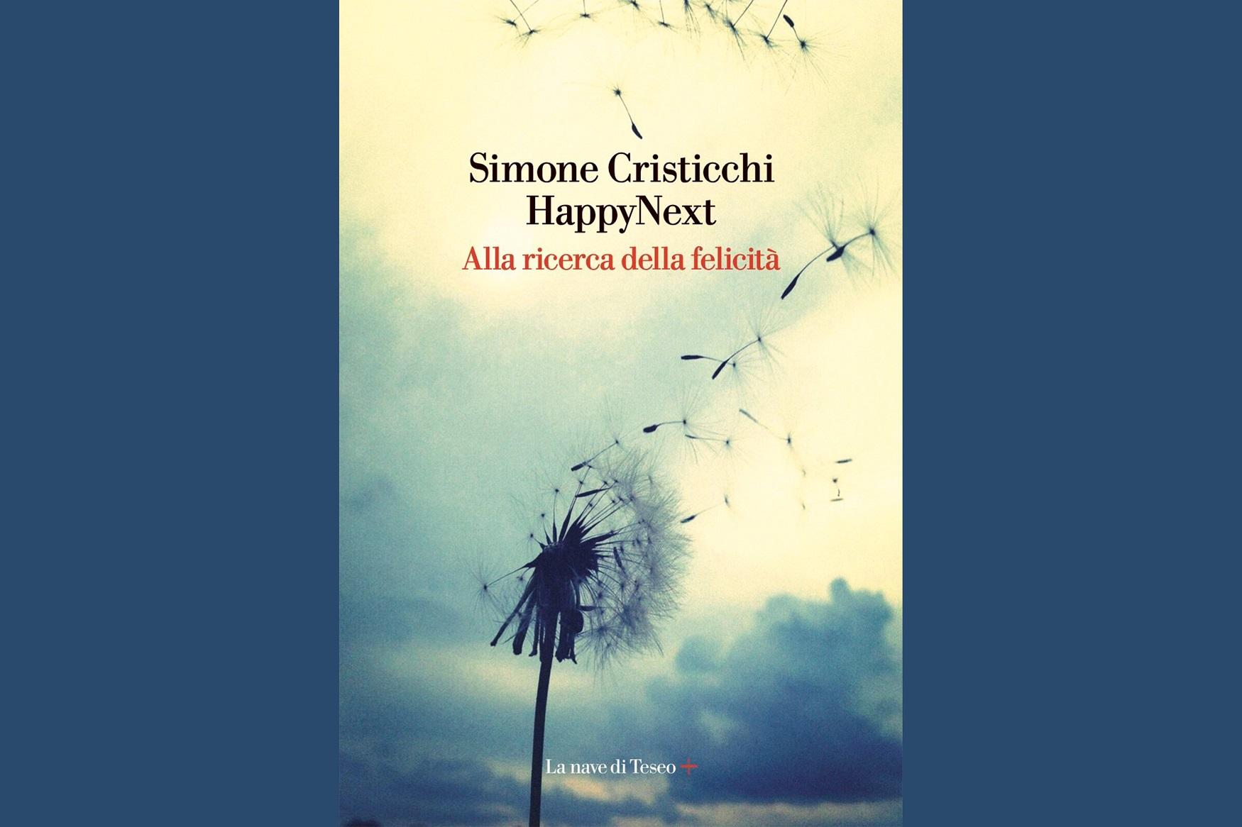 la foto a colori mostra la copertina di un libro, Happy Next di Simone Cristicchi, che reca l'immagine di un fiore bianco con parti portate via dal vento
